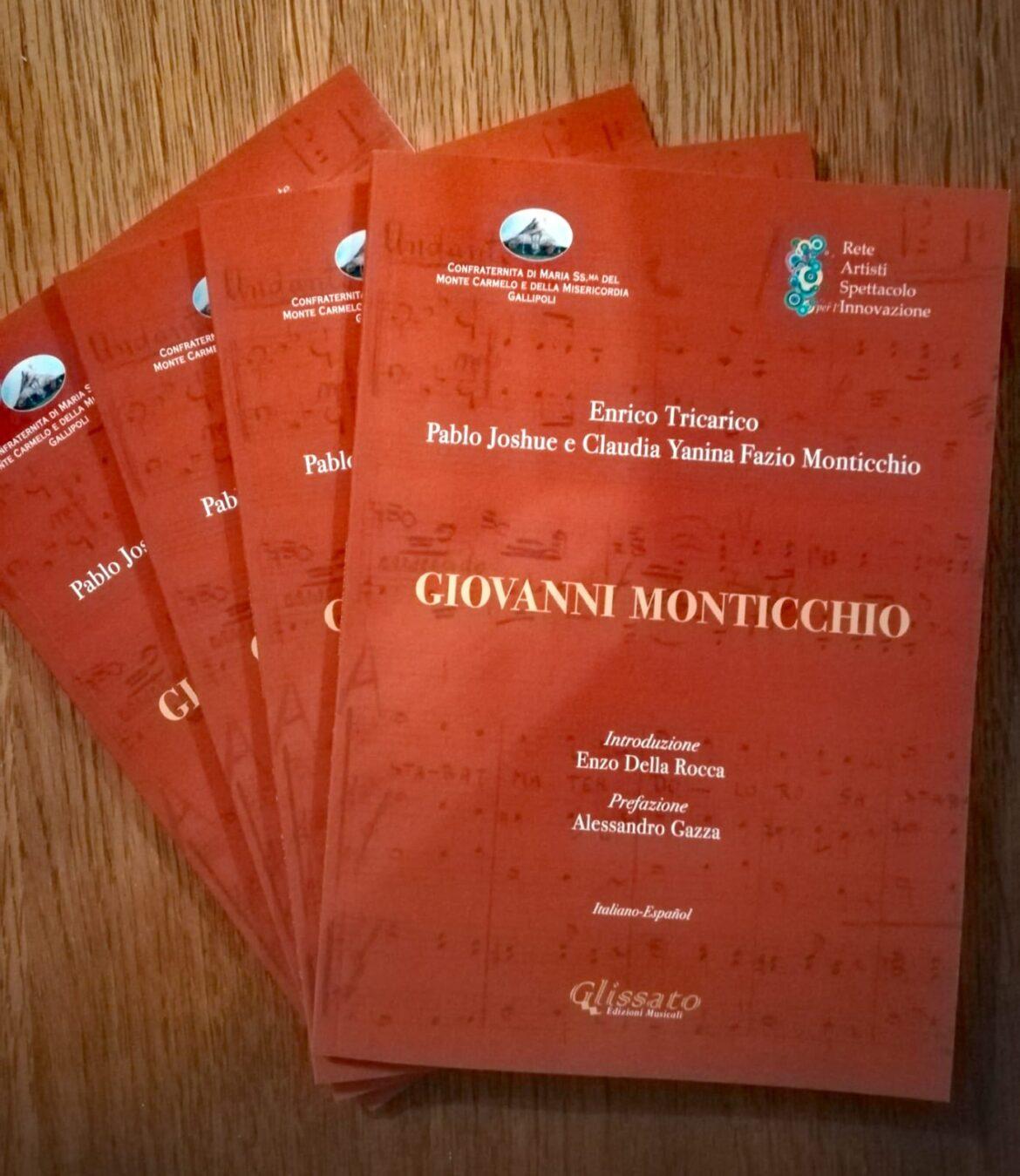 """""""Giovanni Monticchio"""", il libro del M° Tricarico sul """"musico"""" di Gallipoli. Con prefazione del M° Gazza"""
